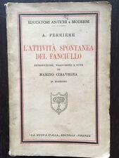L'attività spontanea del fanciullo - A. Ferrière - La Nuova Italia - 1935