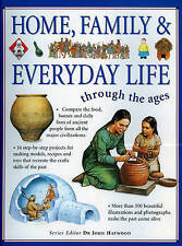 Home, Family and Everyday Life (Through the Ages) by    Paperback Book   9781844