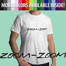 Zoom-Zoom Mazda Slogan Catchphrase 3 6 Mazda3 Mazda6 Car Mens Unisex Tee T-Shirt