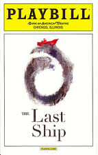 The Last Ship Playbill Music & Lyrics by Sting - Chicago Premiere Pre Broadway