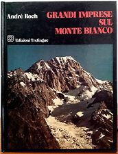 André Roch, Grandi imprese sul Monte Bianco, Ed. Trelingue, 1982