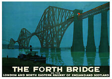 Vintage LNER Railway Poster: The Forth Bridge *BUY ONE GET ONE FREE*  A3 / A4