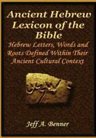 The Ancient Hebrew Lexicon of the Bible (Hardback or Cased Book)