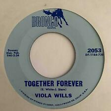 Northern Soul 45 VIOLA WILLS Together Forever/Don't Kiss Me Hello & Mean Goodbye