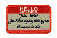 Hello My Name Is JOHN WICK Prepare to Die John Wick Movie Morale Patch (HOOK)