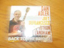 DAN ADLER - BACK TO THE BRIDGE CD
