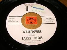 LARRY BLOIS - WALLFLOWER - WEDDING WALTZ   / LISTEN - ROCKABILLY
