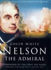 Nelson: The Admiral,White, Colin,New Book mon0000015723