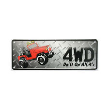 4WD - Do It On All 4's 4x4 Off Road Novelty Number Plate Sign Bar Garage Shed