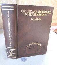 THE LIFE & ADVENTURES Of FRANK GROUARD,Joe De Barthe,Illust