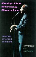 NEW - Only the Strong Survive: Memoirs of a Soul Survivor