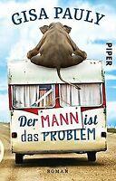 Der Mann ist das Problem: Roman von Pauly, Gisa | Buch | Zustand gut