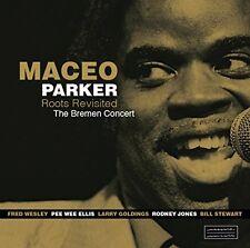 Roots Revisited: Bremen Concert - Maceo Parker (2017, Vinyl NIEUW)2 DISC SET