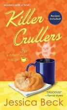 Donut Shop Mysteries Ser.: Killer Crullers 6 by Jessica Beck (2012, Paperback)