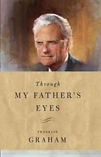 Through My Father's Eyes by Franklin Graham Hardcover Book Free Shipping! NEW