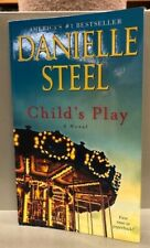 Child's Play: A Novel by Danielle Steel. Mass Market Paperback. c2019. VERY GOOD