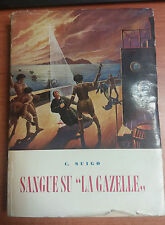 LIBRO SANGUE SU LA GAZELLE P.C. SUIGO 1955 PONTIFICIO ISTITUTO MISSIONI ESTERE