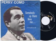 PERRY COMO Somebody Up There Likes Me.. US 45PS 1956