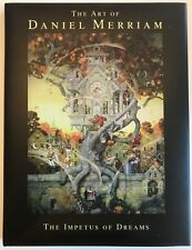 The Art of Daniel Merriam Impetus of Dreams SIGNED First Edition HCDJ NEW 1999