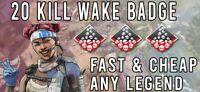 APEX LEGENDS / 20 KILL WAKE BADGE / XBOX / SPEEDY DELIVERY