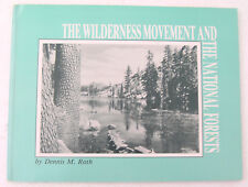 The Wilderness Movement & the National Forests Roth 1995 PB Forest Service