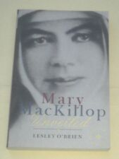 Mary MacKillop Unveiled, by Lesley O'Brien