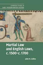 Martial Law and English Laws, C.1500-C.1700 by John M Collins (author)