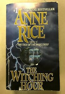 The Witching Hour (Lives of Mayfair Witches) Paperback, by Anne.Rice