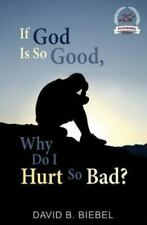 If God Is So Good, Why Do I Hurt So Bad?: 25th Anniversary Special Edition (Pape