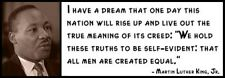 Wall Quote -MARTIN LUTHER KING, JR. - I Have a Dream That One Day This nation Wi