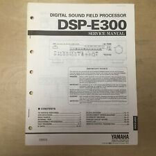 Original Yamaha Service Manual for the DSP-E300 Sound Field Processing Amplifier