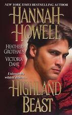 Highland Beast by Hannah Howell, Victoria Dahl and Heather Grothaus (2010,...