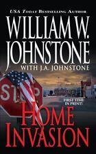 Home Invasion by William Johnstone, William W. Johnstone and J. A. Johnstone (20