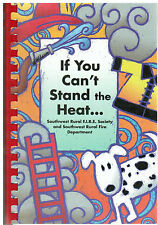 LINCOLN NE 2000 SOUTHWEST RURAL FIRE DEPT COOK BOOK *IF YOU CAN'T STAND THE HEAT