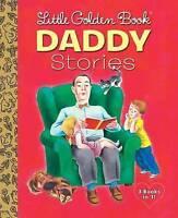 Little Golden Book Daddy Stories (Little Golden Book Favorites), Golden Books, V