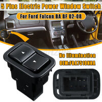 5 Pin Electric Power Window Switch No Illuminated For Ford Falcon BA BF XR 02~08