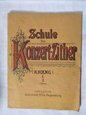 Auflösung-Sehr altes Notenheft Schule für Konzert-Zither-K.König-Ausgabe.1--1923