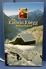 """"""" la Kathrin RÜEGG Livre de Noël """" avec wittmung et signé - 1.auflage 2006"""