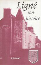 LIGNÉ ET SON HISTOIRE PAR L'ABBÉ EUGÈNE DURAND 1981