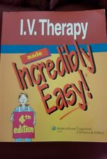 Incredibly Easy! IV Therapy 4th Edition By Lipincott, Williams & Wilkins