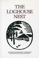 Loghouse Nest by Louise de Kiriline Lawrence (Paperback, 1988)