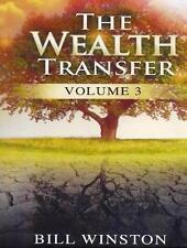 The Wealth Transfer - Volume 3 - Bill Winston - 4 CD Teaching