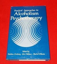 """Practical Approaches to Alcoholism Psychotherapy"" Zimberg 1978 1st  HC/DJ"