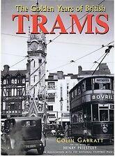The Golden Years of British Trams by Colin Garratt (Hardback, 1995)