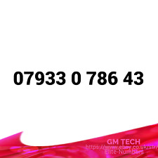 07933 0 786 43 EASY MOBILE NUMBER PAY AS YOU GO SIM CARD UK GOLD PLATINUM VIP