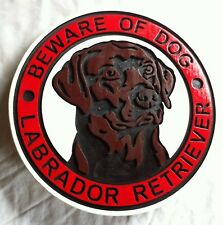 Beware of Dog Chocolate Lab Labrador Sign 3D routed wood Custom
