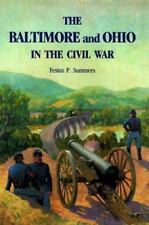 Baltimore and Ohio in the Civil War-ExLibrary