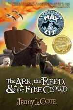 """THE ARK, THE REED, & THE FIRE CLOUD:  JENNY L. COTE (PAPERBACK) """"BRAND NEW"""""""