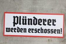 Schild Plünderer Wegweiser Wehrmacht WK2 WW2 Hinweisschild Warnschild