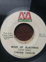"Tyrone Taylor-Move Up Blackman 7"" Vinyl Single 1975 REGGAE ROOTS"